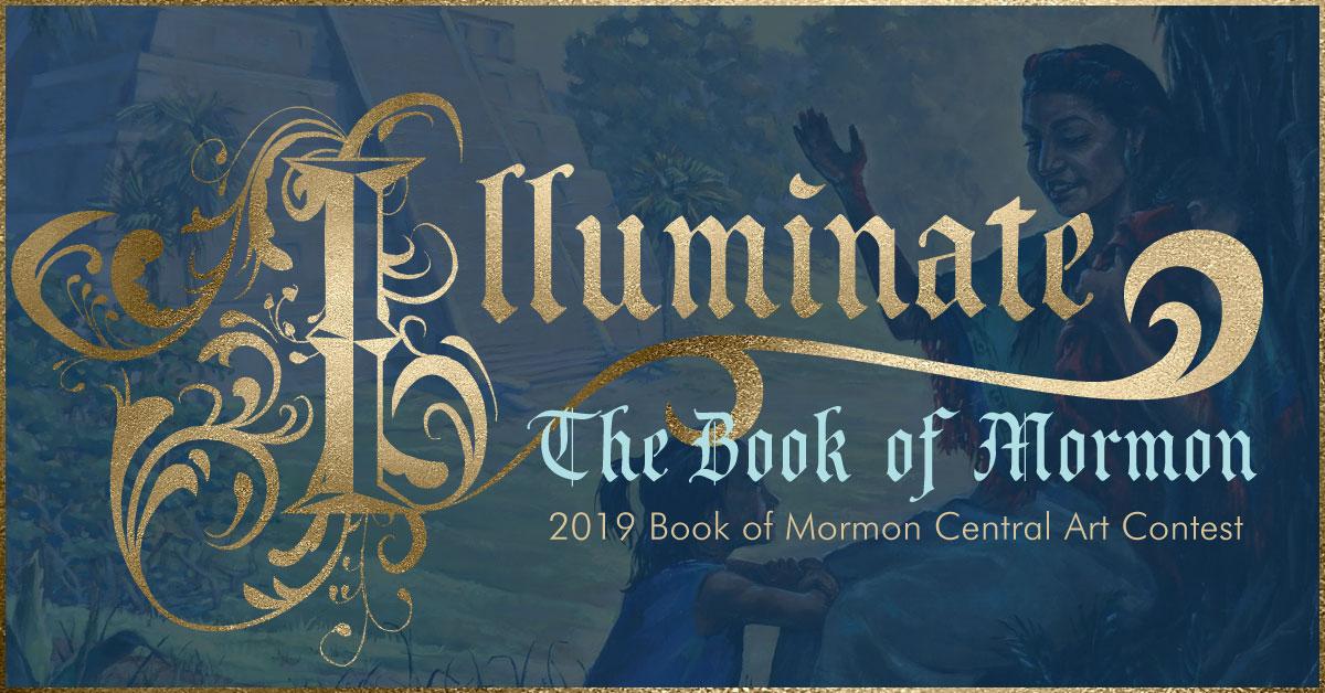 Illuminate the Book of Mormon: 2019 Book of Mormon Central Art Contest