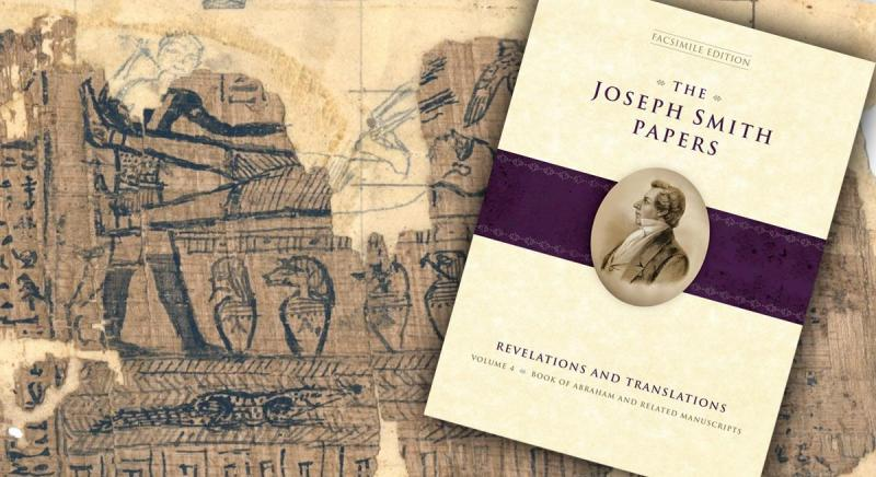Joseph Smith Papers volume on the Book of Abraham