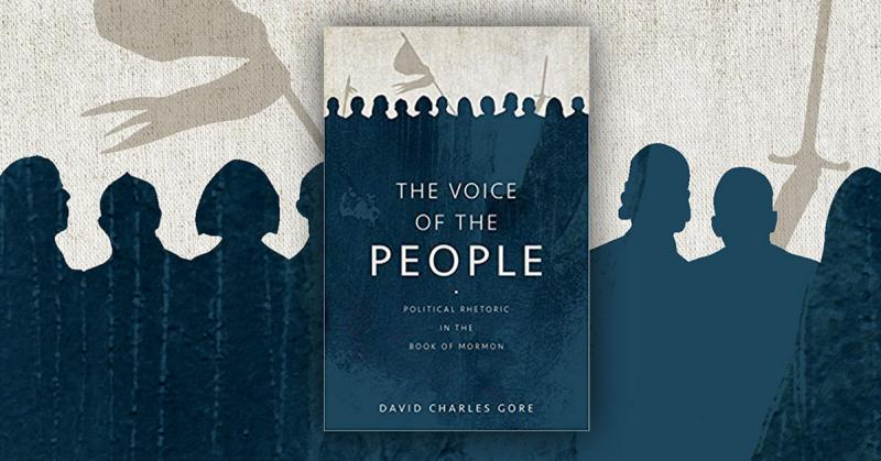 The book cover of The Voice of the People: Political Rhetoric in the Book of Mormon