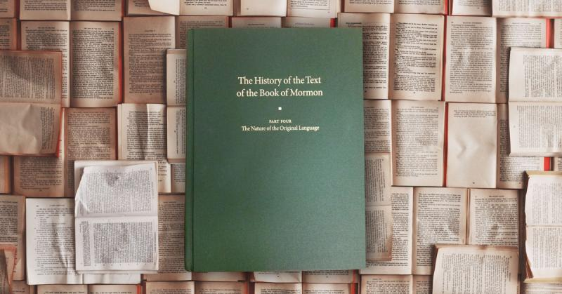 The cover of Part 4 of Volume 3 of the Critical Text Project: The History of the Text of the Book of Mormon. Photograph by Jasmin Gimenez Rappleye.