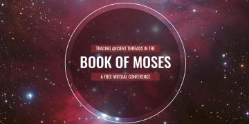 Header image for the 2020 Book of Moses Conference